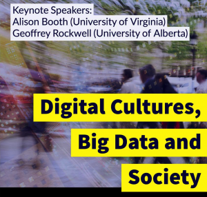 Digital Cultures, Big Data and Society
